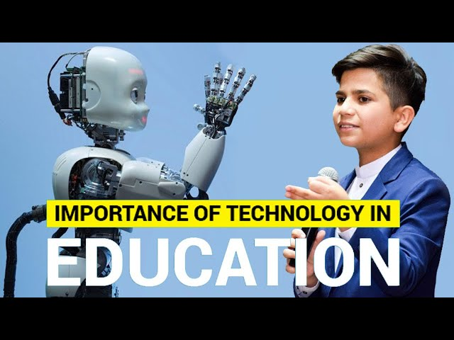 Importance Of Technology In Education | Hammad Safi