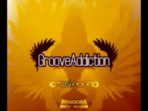 Groove Addiction - Isto é porno (Original Mix)