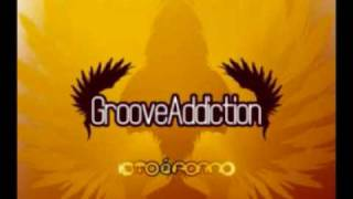 Groove Addiction - Isto é porno (Original Mix)