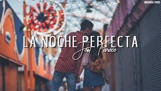 Video Joel Faroco - La Noche Perfecta (Vídeo Lyrics) (Música de Banda 2018) lo mejor download MP3, 3GP, MP4, WEBM, AVI, FLV Oktober 2018
