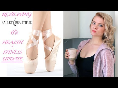 Ballet Beautiful Review + Health & Fitness Update