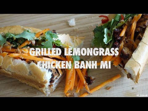 Best Grilled Lemongrass Chicken Banh Mi | Vietnamese Street Food Sandwich | How to Recipe