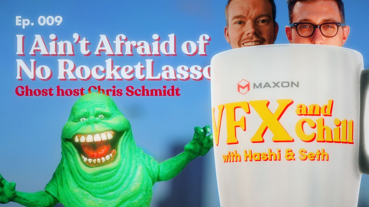 VFX and Chill | I Ain't Afraid of no RocketLasso