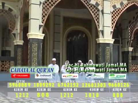 Shalawat Cahaya Al - Qur'an by Hj. Rahmawati Jamal MA