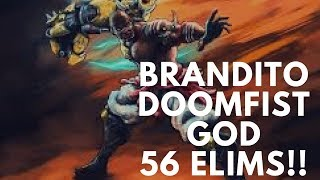 Overwatch Brandito The Most Dominant Doomfist Gameplay Ever -56 Elims -
