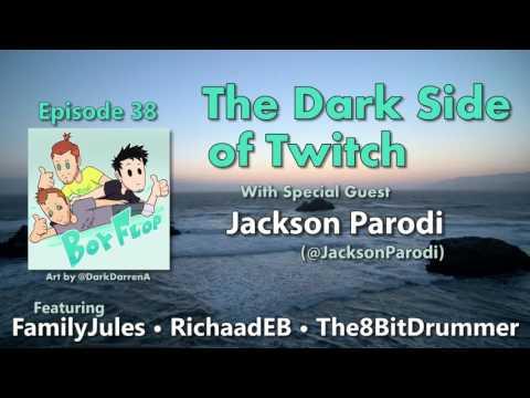 The Dark Side of Twitch - Episode 38 (BoyFlop)