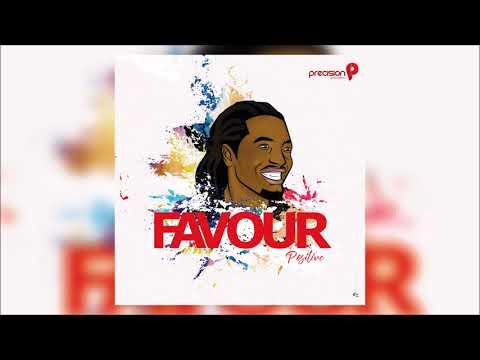 Favour - Positive [Audio]