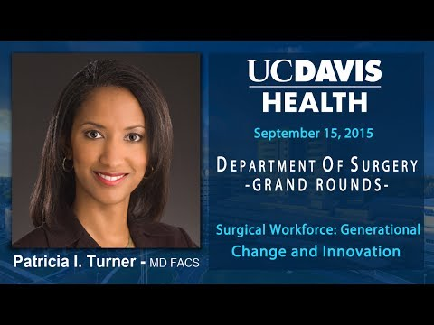 The Surgical Workforce: Generational Change and Innovation, Patricia L. Turner, M.D.