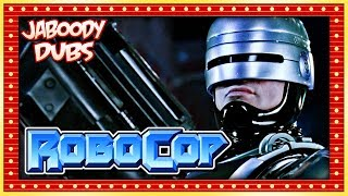Robocop Commentary Highlights - Jaboody Dubs