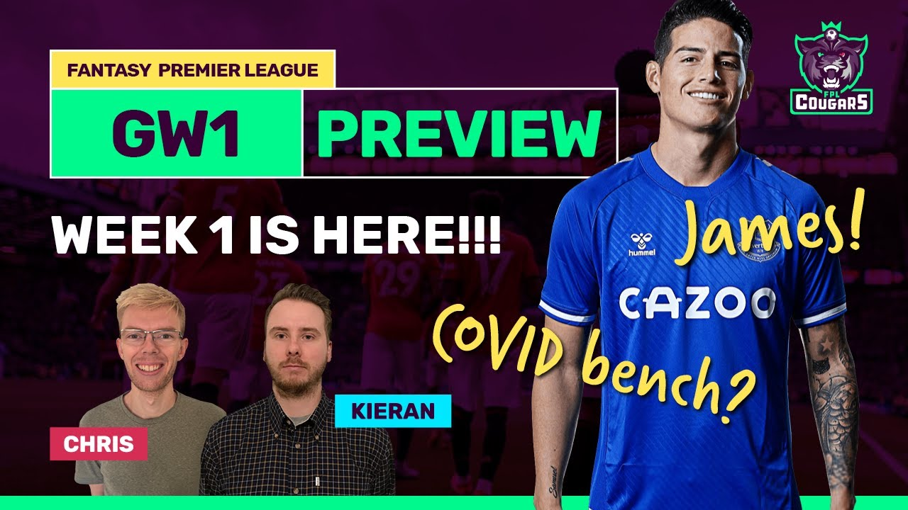 FPL GW1 Preview: It's Here! Final Drafts & Gameweek 1 Captains! New Season!