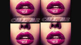Claydee & Dimension X - Call Me