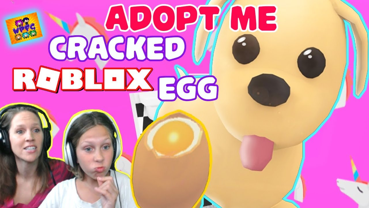 ROBLOX ADOPT ME! CRACKED EGG Wants to Go CAMPING!? Adopting Pets & Eggs! - YouTube