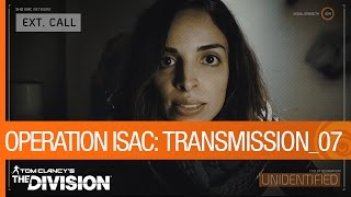 Tom Clancy's The Division - Operation ISAC: Transmission 07 [US]