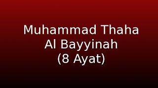 Muhammad Thaha -  Al Bayyinah 8 Ayat