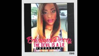 Brianna Perry Devil Is A Lie Freestyle Audio