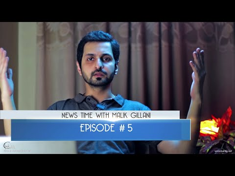 News Time With Malik Gillani - Episode 05 - Hindi / Urdu