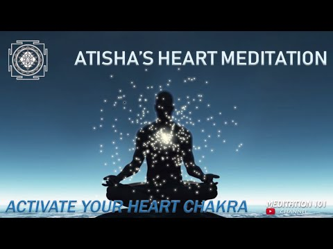 Atisha's Heart Meditation. Activate Your Heart Chakra