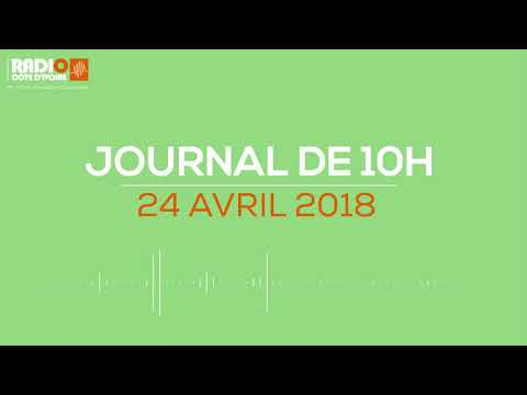 Le journal de 10H00 du 24 avril 2018- Radio Côte d'Ivoire