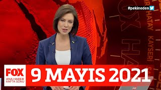 Çin aşısı tartışması! 9 Mayıs 2021 Gülbin Tosun ile FOX Ana Haber Hafta Sonu