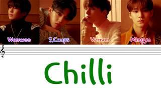 SEVENTEEN (세븐틴) - 'CHILLI' (칠리) (Hip - Hop Team)(Color Coded Lyrics Eng/Rom/Han/가사)