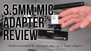 GoPro 3.5mm Mic Adapter Review