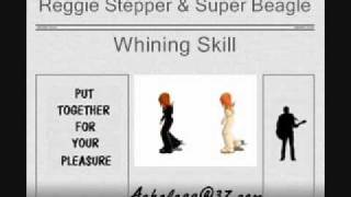 Reggie Stepper & Super Beagle - Whining Skill