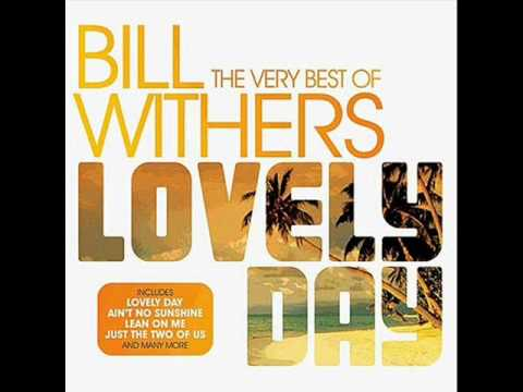 Bill Withers  Lovely Day Extended Version