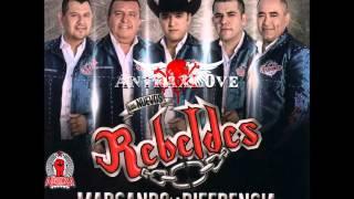 Los Nuevos Rebeldes - Marcando La Diferencia (Canciones) (Full Album) [Disco Oficial 2014]