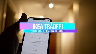Vi installerar ett hus fullt med IKEA Trådfri-lampor