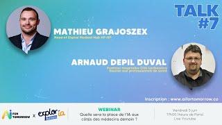 AI for Tomorrow - Mathieu Grajoszex & Arnaud Depil Duval, L'IA aux côtés des médecins demain