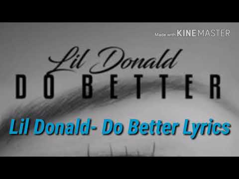 Lil Donald- Do Better Lyrics