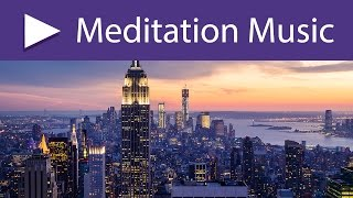 City Yoga ☯️ Meditation: Calm Instrumental Songs for People who are Living in the City
