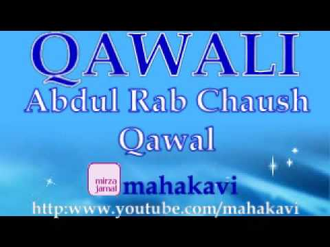 Qawali - Abdul Rab Chaush Qawal - Ya Mohammed