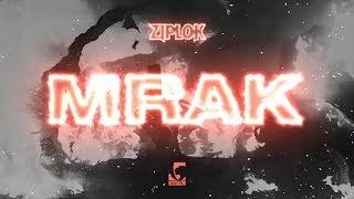 ZIPLOK - Mrak
