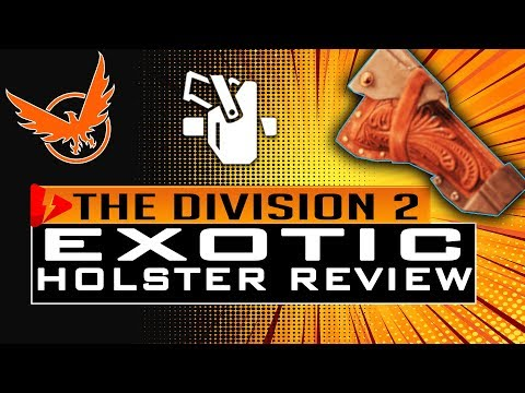 Division 2 EXOTIC HOLSTER REVIEW - Dodge City Gunslinger Review, IS IT WORTH THE GRIND