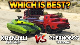 GTA 5 ONLINE : KHANJALI VS CHERNOBOG (WHICH IS BEST?)
