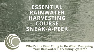 What's the First Thing to Do When Designing Your Rainwater Harvesting System?