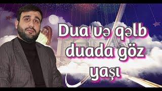 Hacı Ramil - Dua və qəlb - duada göz yaşı - HD