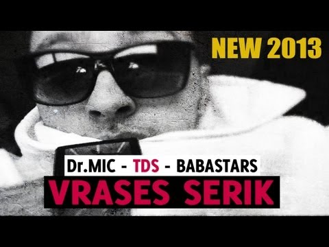 Dr.Mic (TDS) - VRASES SERIK