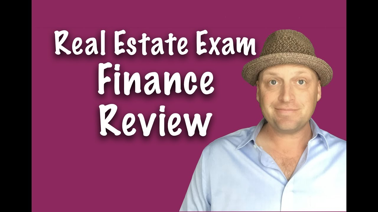 Real Estate Exam Finance Questions | Review with Joe & Sam