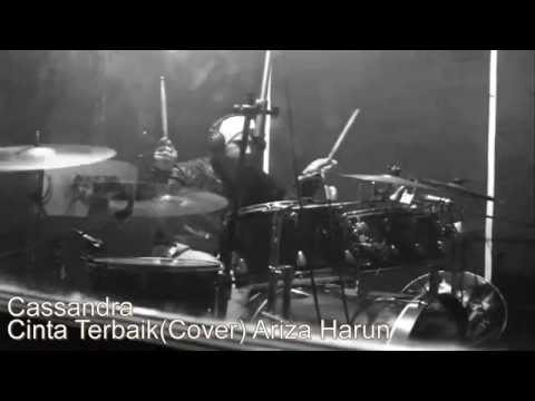 Cassandra - Cinta Terbaik(cover Ariza Harun, Ajie & Herdi)  New Arranger Drum cover