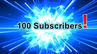 100 Subscribers!
