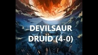 (Hearthstone) (4-0) Devilsaur Druid | Witchwood | Season 50 (MAy 2018) Post Nerf