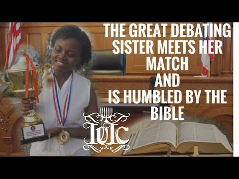 The Israelites: The Great Debating Sister Humbled By The Bible