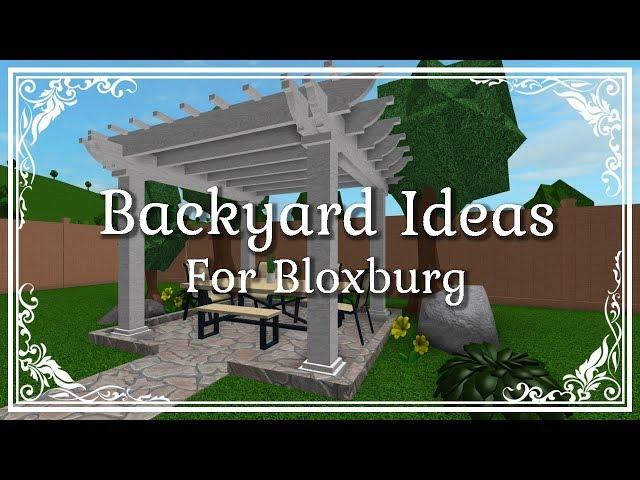 Backyard Ideas Roblox Bloxburg Backyard Ideas