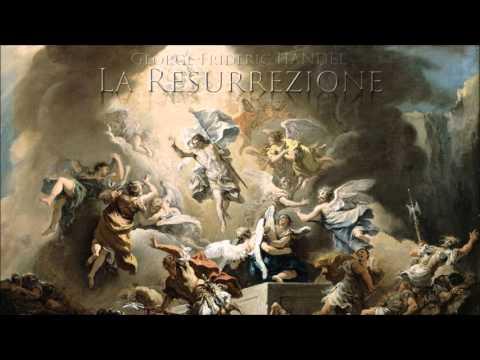 G.F. Handel - La Resurrezione (HWV 47)
