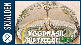 Yggdrasil - The Tree Of Life in Norse Mythology