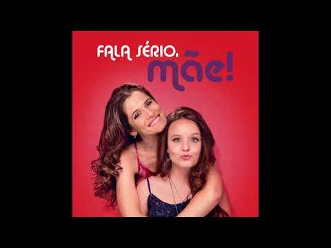 Fala Sério, Mãe! (part. Ingrid Guimarães) - Larissa Manoela - LETRAS.MUS.BR ed7412378f