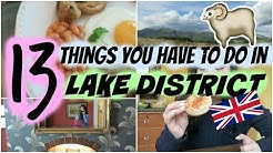 Follow Me Around the English Countryside! 13 Things You Have to Do in Lake District!