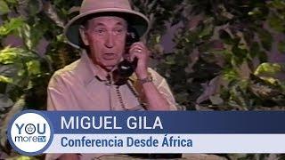 Miguel Gila - Conferencia Desde África